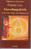 Einweihungsbriefe in die Hohe Magie und Zahlenmystik. Briefe an Baron Spedalieri (1861-1863)