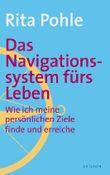 Das Navigationssystem fürs Leben