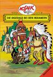 Mosaik von Hannes Hegen: Die Digedags bei den Indianern