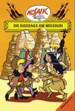 Mosaik von Hannes Hegen: Die Digedags am Missouri, Bd. 9