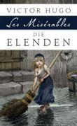 Die Elenden (Les Misérables) - Vollständige Ausgabe