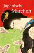 Japanische Märchen: Neuübersetzung