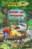 Das magische Baumhaus 6 - Gefahr am Amazonas