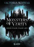Monsters of Verity 1 - Dieses wilde, wilde Lied