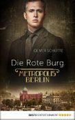 Metropolis Berlin - Die Rote Burg