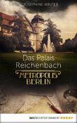 Das Palais Reichenbach: Metropolis Berlin
