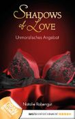 Unmoralisches Angebot - Shadows of Love