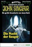 John Sinclair - Folge 1905: Die Nacht der Sauger