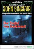 John Sinclair - Folge 1907: Der Teufel von Darkwood