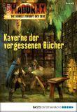 Maddrax - Folge 402: Kaverne der vergessenen Bücher