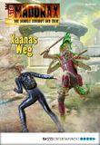 Maddrax - Folge 403: Xaanas Weg