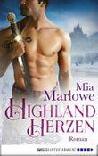 Highlandherzen: Roman (Historische Liebesromane. Bastei Lübbe Taschenbücher)