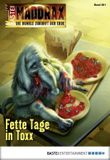 Maddrax - Folge 404: Fette Tage in Toxx