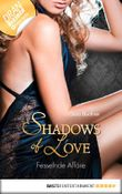 Fesselnde Affäre - Shadows of Love