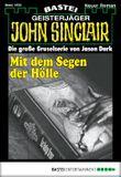 John Sinclair - Folge 1938: Mit dem Segen der Hölle