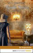 Agatha Raisins erster Fall: Eine Agatha-Raisin-Kurzgeschichte