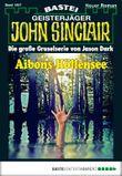 John Sinclair - Folge 1957: Aibons Höllensee
