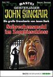 John Sinclair - Folge 1958: Schreckensmahl im Zombieschloss