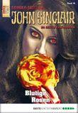 John Sinclair Sonder-Edition - Folge 016: Blutige Rosen