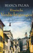 """Buch in der Ähnliche Bücher wie """"Römisches Vermächtnis: Ein Fall für Commissario Caselli (Rom Krimi 4)"""" - Wer dieses Buch mag, mag auch... Liste"""
