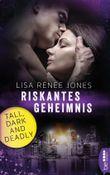 Riskantes Geheimnis: Tall, Dark and Deadly (Walker Security Book 4)