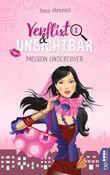 Verflixt und unsichtbar - Mission Undercover
