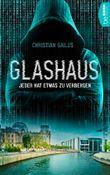 Glashaus: Jeder hat etwas zu verbergen