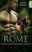 Rome - Verführerische Fährte (Dynasty of Jaguars 1)