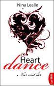 Heartdance: Nur mit dir