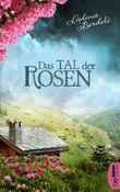 Das Tal der Rosen