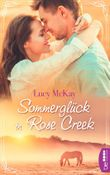 Sommerglück in Rose Creek