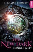 The New Dark - Dunkle Welt (Dark-Times-Trilogie 1)