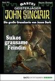 John Sinclair - Folge 1991: Sukos grausame Feindin