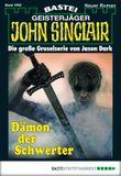 John Sinclair - Folge 1995: Dämon der Schwerter
