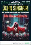 John Sinclair - Folge 1997: Die Hexenkirche (German Edition)
