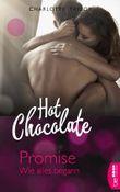 Hot Chocolate - Promise: Wie alles begann