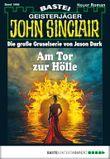 John Sinclair - Folge 1998: Am Tor zur Hölle
