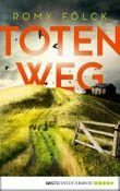 Totenweg: Kriminalroman (Elbmarsch-Krimi 1)