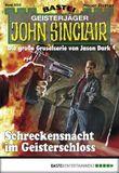 John Sinclair - Folge 2002: Schreckensnacht im Geisterschloss