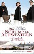 Die Nightingale Schwestern: Ein Geschenk der Hoffnung. Roman (Nightingales-Reihe 5)