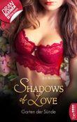 Garten der Sünde - Shadows of Love