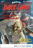 Dark Land - Folge 003: Grauen im Rampenlicht (Anderswelt John Sinclair Spin-off)