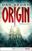 Origin: Thriller (Robert Langdon 5)