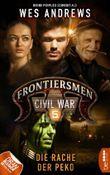 Frontiersmen: Civil War 5: Die Rache der Peko (Frontiersmen - die Serie)