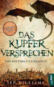 Das Kupferversprechen - Von Göttern und Drachen: Sammelband der Kupfer-Fantasy-Reihe (Die Kupfer Fantasy Reihe)