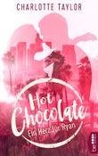 Hot Chocolate - Ein Herz für Ryan: Prickelnde Novelle - Episode 3.2 (L.A. Dreams)