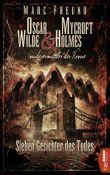Sieben Gesichter des Todes: Oscar Wilde & Mycroft Holmes - 06 (Sonderermittler der Krone)