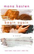 Begin Again: Allie and Kaden's Story