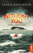 Without You - Ohne jede Spur