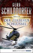 Der Zerberus-Schlüssel: Thriller (John Finch 4)